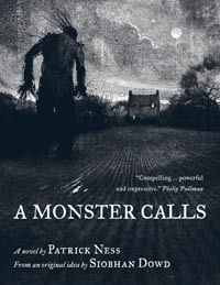 A Monster Calls: Patrick Ness & Jim Kay (Walker, 2011)