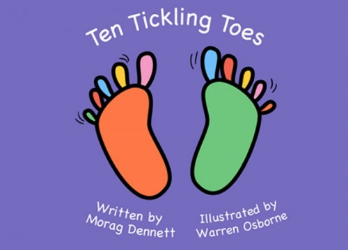 Ten Ticking Toes:Morag Dennett & Warren Osborne (Ten Ticking Toes Publishing, 2012)
